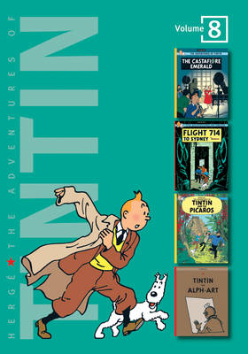 The Adventures of Tintin The Castafiore Emerald , Flight 714 to Sydney , Tintin and the Picaros , Tintin and Alph Art by Herge