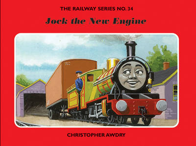 The Railway Series No. 34: Jock the New Engine by Christopher Awdry