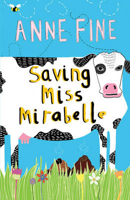 Saving Miss Mirabelle by Anne Fine