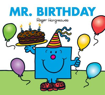 Mr. Birthday by Adam Hargreaves, Roger Hargreaves