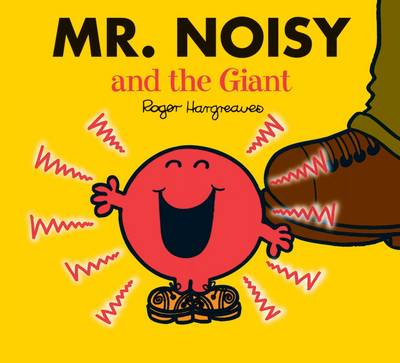 Mr. Noisy and the Giant by Roger Hargreaves