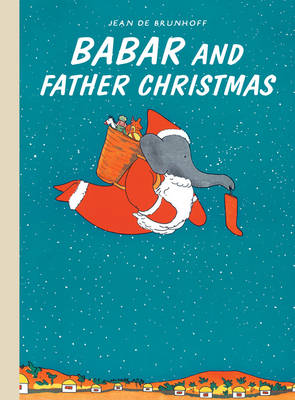 Babar and Father Christmas by Jean De Brunhoff