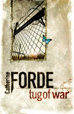 Tug of War by Catherine Forde