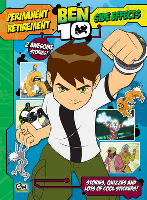 Ben 10 Story Book: Permanent Retirement and Side Effects With Puzzles and Stickers by
