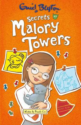 Secrets at Malory Towers by Enid Blyton, Pamela Cox