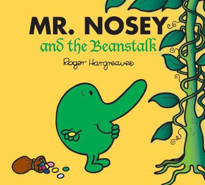 Mr. Nosey and the Beanstalk by Roger Hargreaves