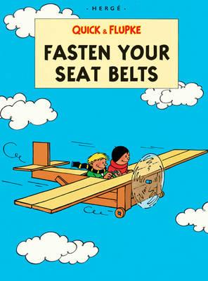 Quick & Flupke: Fasten Your Seat Belt by Herge