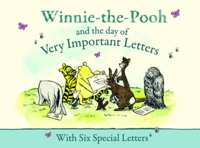 Winnie-the-Pooh and the Day of Very Important Letters by
