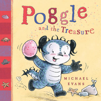 Poggle and the Treasure by Michael Evans