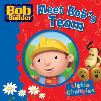 Bob the Builder Meet Bob's Team by