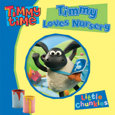 Timmy Time Timmy Loves Nursery by