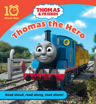 Thomas and Friends Thomas the Hero by