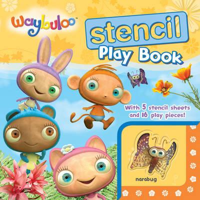 Waybuloo Stencil Play Book by