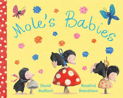 Mole's Babies by David Bedford