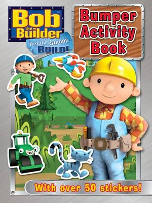 Bob the Builder Bumper Activity Book by