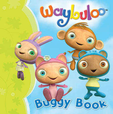 Waybuloo Buggy Book by