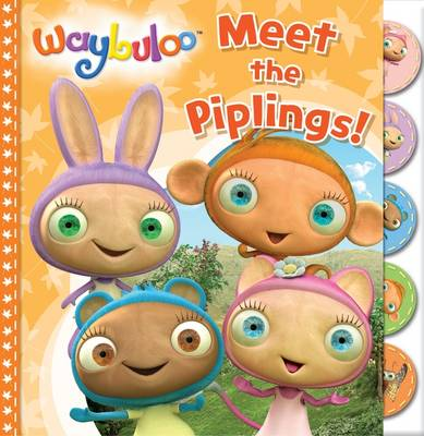 Meet the Piplings! by