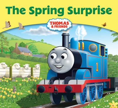 Thomas & Friends: The Spring Surprise by