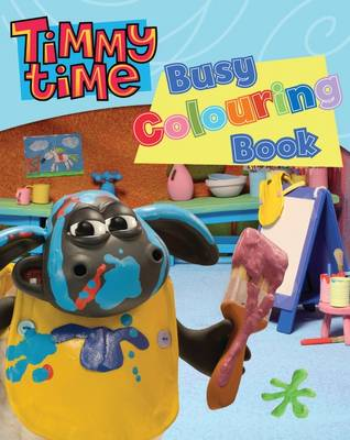 Timmy Time Busy Colouring Book by