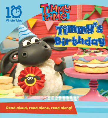 Timmy Time Timmy's Birthday by Andrew Viner
