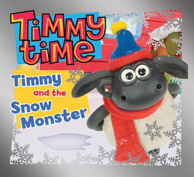 Timmy and the Snow Monster by