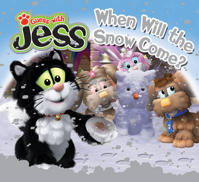 Guess with Jess When Will the Snow Come? by