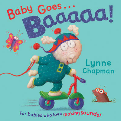 Baby Goes Baaaa! by Lynne Chapman