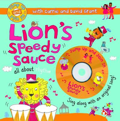 Lion's Speedy Sauce by Carrie Grant, David Grant, Ailie Busby