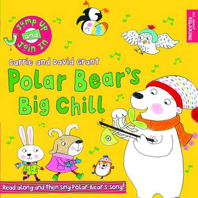 Polar Bear's Big Chill by Carrie Grant, David Grant, Ailie Busby