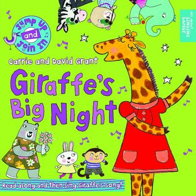 Giraffe's Big Night by Carrie Grant, David Grant, Ailie Busby