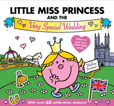 Little Miss Princess and the Very Special Wedding by Roger Hargreaves