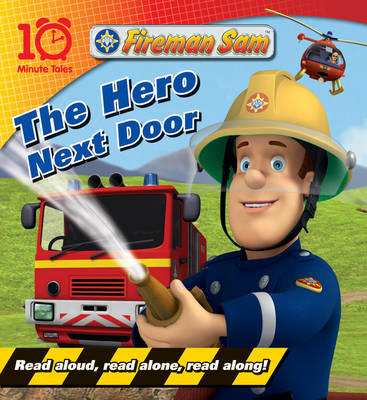 Fireman Sam The Hero Next Door by