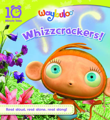 Waybuloo Whizzcrackers! by