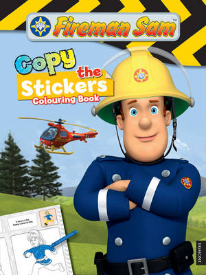 Fireman Sam Copy the Sticker Colouring Book by