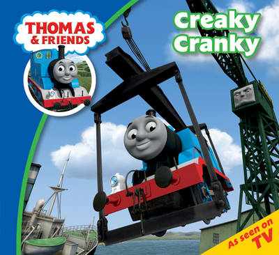 Thomas & Friends Creaky Cranky by