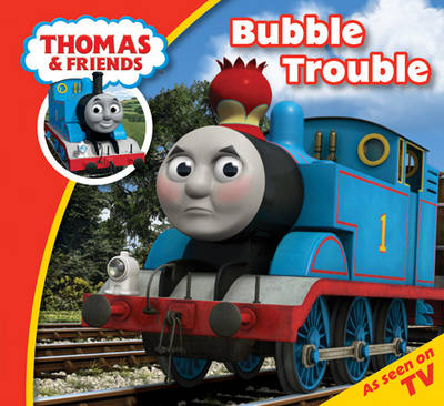 Thomas & Friends Bubble Trouble by