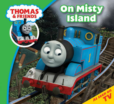 Thomas & Friends on Misty Island by