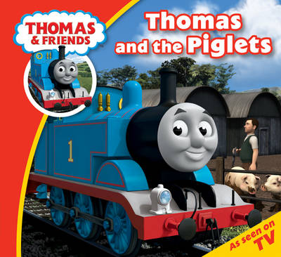 Thomas & Friends Thomas and the Piglets by