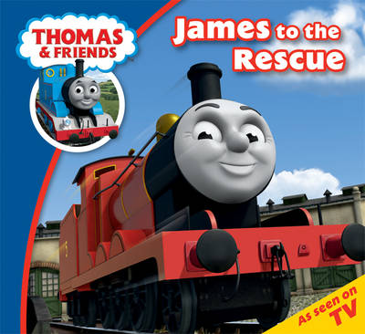 Thomas & Friends James to the Rescue by