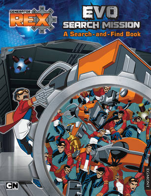 Generator Rex: Evo Search Mission A Search and Find Book by
