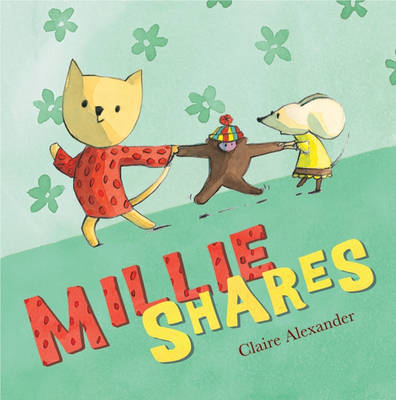 Millie Shares by Claire Alexander
