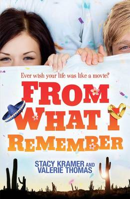From What I Remember... by Stacy Kramer, Valerie Thomas