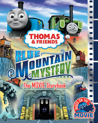 Thomas & Friends Blue Mountain Mystery the Movie Storybook by