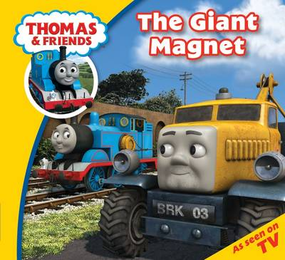 Thomas & Friends The Giant Magnet by