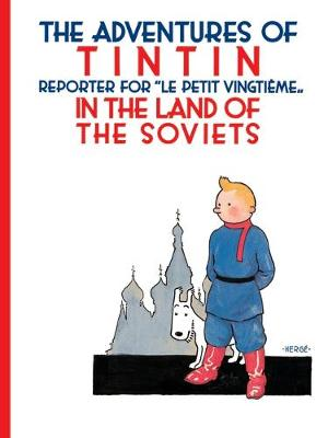 Tintin in the Land of the Soviets by Herge