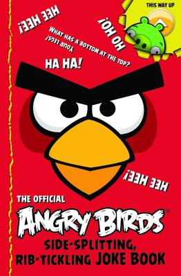 Angry Birds: Side-Splitting, Rib-Tickling Joke Book by