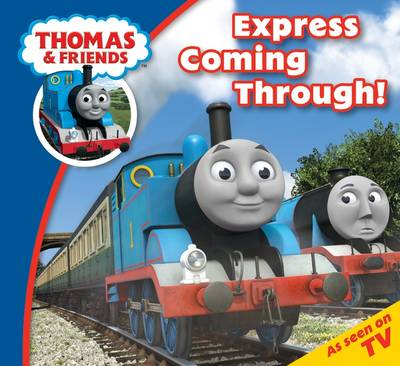 Thomas & Friends Express Coming Through by