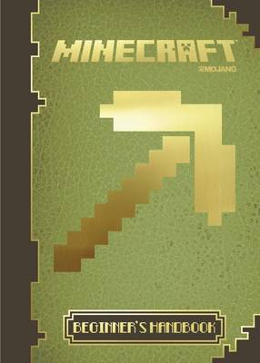 Minecraft: The Official Beginner's Handbook by