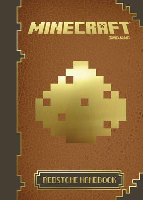 Minecraft: The Official Redstone Handbook by