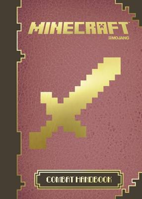 Minecraft The Official Combat Handbook by Egmont UK Ltd